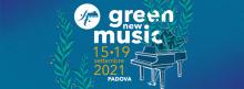 Festival Internazionale Bartolomeo Cristofori 2021. Green New Music